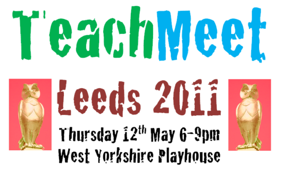 TeachMeet Leeds 2011
